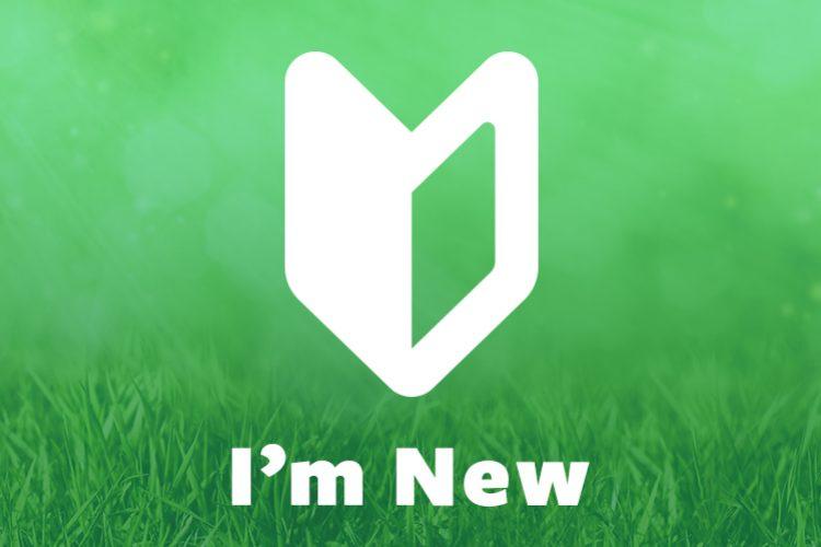 I'm New